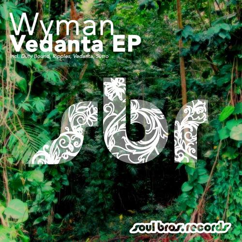 SBR077EP | Wyman - Vedanta EP