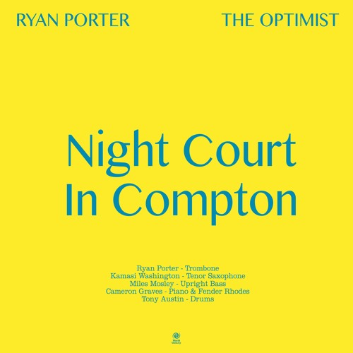 "Ryan Porter ""Night Court In Compton"""