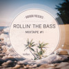 Rollin' The Bass Mixtape #1