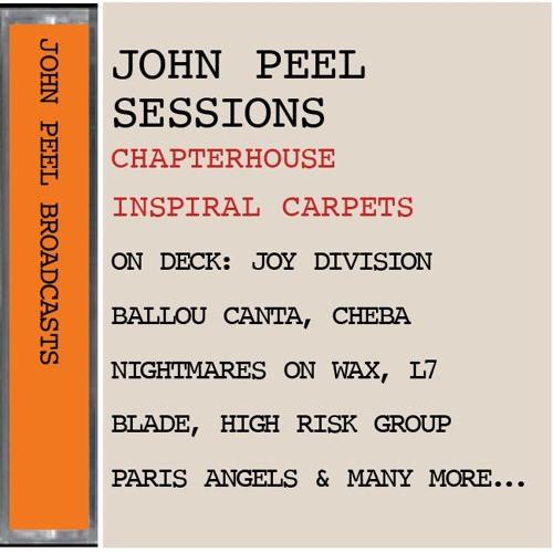INSPIRAL CARPETS • CHAPTERHOUSE • JOY DIVISION: Sessions et al....