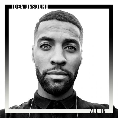 Idea Unsound - All In (Original Mix)
