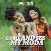 MzVee - Come and See My Moda ft. Yemi Alade (Prod. by Kuami Eugene & Richie Mensah)