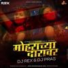 Mohrachya Daravar (Official Remix) - DJ Rex & DJ Pras