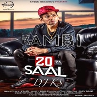 * 20 SAAL KAMBI *  REMIXED BY DJ KS