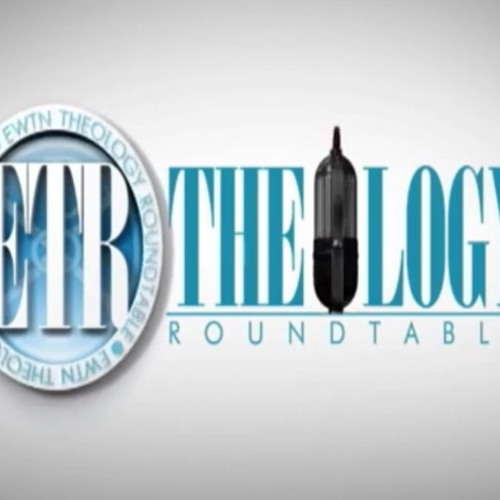 The Pro Life Issues - EWTN Theology Roundtable - 011218