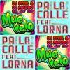Lorna -  Pa La Calle VS Dj Steel Muevelo (mash up remix bootleg 2018)