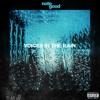 Voices In The Rain (prod. K-Beatz)
