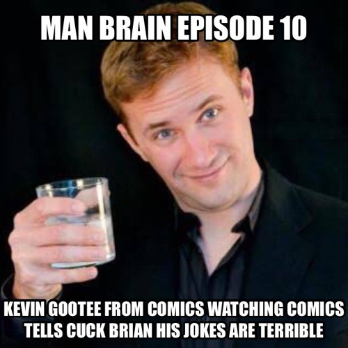 010 Comedian Kevin Gootee tells cuck Brian his jokes are terrible in the nicest possible way