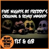 Five Nights at Freddy's 1 Song - Original & Remix MASHUP - The Living Tombstone & Groundbreaking