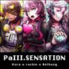 PaIII.SENSATION  // 【rachie × Kuraiinu × Anthong】