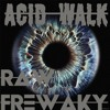 Acid Walk ( Double Dose )