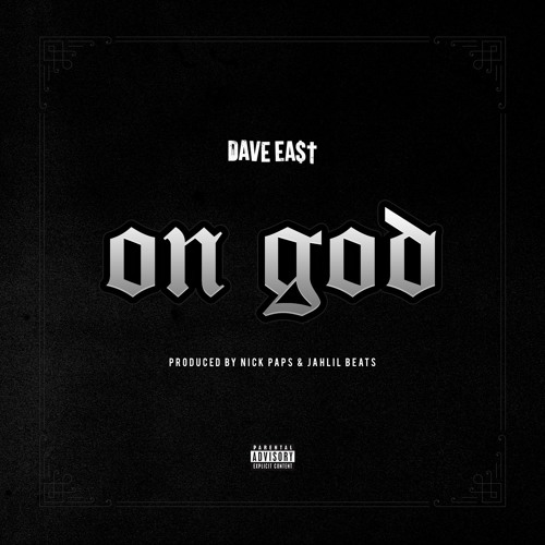 On God (prod by Nick Paps & Jahlil Beats)