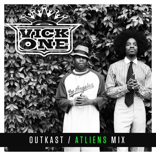 VICK ONE OUTKAST ATLIENS MIX 2018