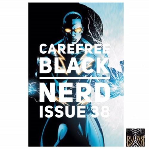 CBN Season 4 | Issue 38 |  Black Lightning