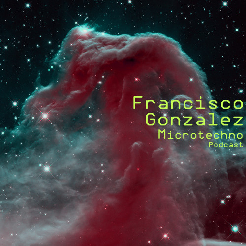 Microtechno Podcast - Francisco Gonzalez