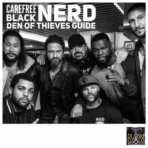 CBNpod | Den Of Thieves Guide