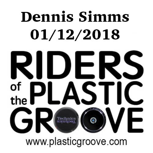 Riders of the Plastic Groove - Dennis Simms 01/12/2018