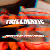 1| Trillmatic