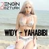 WIDY - YaHabibi (Engin Ozturk Remix)