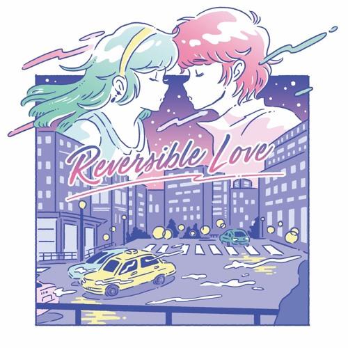 Reversible Love