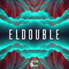Eldouble - Any Suggestions (FREE DOWNLOAD)