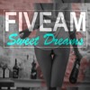 FiveAm - Sweet Dreams (Minimal Mix) \\ FREE DOWNLOAD