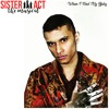 Tahir X S.A.T. - When I Find My Baby (from Sister Act The Musical)