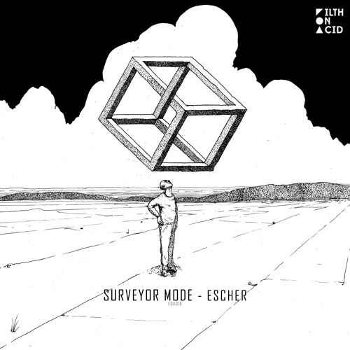 Surveyor Mode - Escher (Original Mix)
