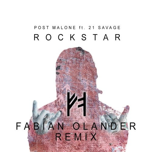 Rockstar - (Fabian Olander Remix) buy = FREE DOWNLOAD