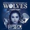 Selena Gomez , Marshmello - Wolves ( Hysner Remix )