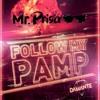 Andrea Damante -  Follow My Pamp (Mr. Prisa Deejay Mashup)