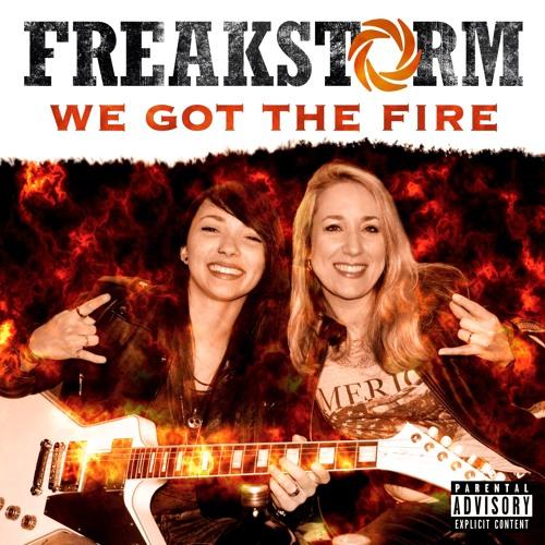 We Got The Fire