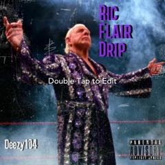 RICK FLAIR DRIP