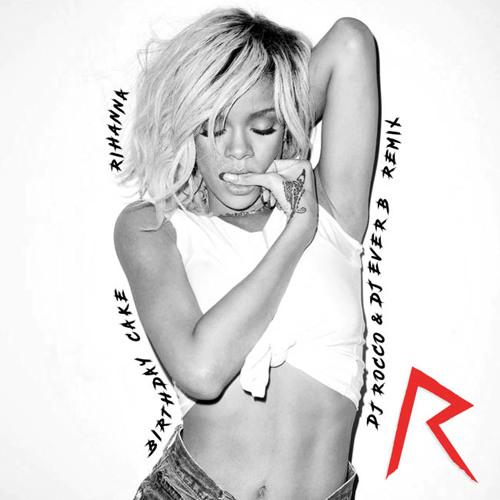 Stupendous Rihanna Chris Brown Birthday Cake Dj Rocco Dj Ever B Remix Funny Birthday Cards Online Overcheapnameinfo