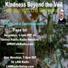 Kindness Beyond the Veil-Episode 17 Special Guest Steve DiSchiavi of Travel Channel's hit TV Show
