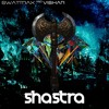 Swattrex & Vishar - Shastra (free download)
