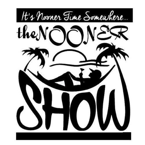 The Nooner Show Episode 118