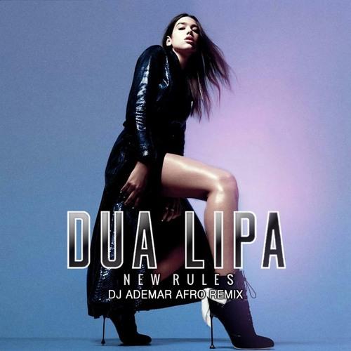 Dua Lipa - New Rules (DJ ADEMAR AFRO REMX)