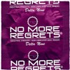 Delta 9 - No More Regrets (Kenny Campbell's Regrets Are For The Weak Remix)