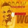 DJ Wonder - Tomorrow Ft. Colours Of Sound & Fey (Original Mix)