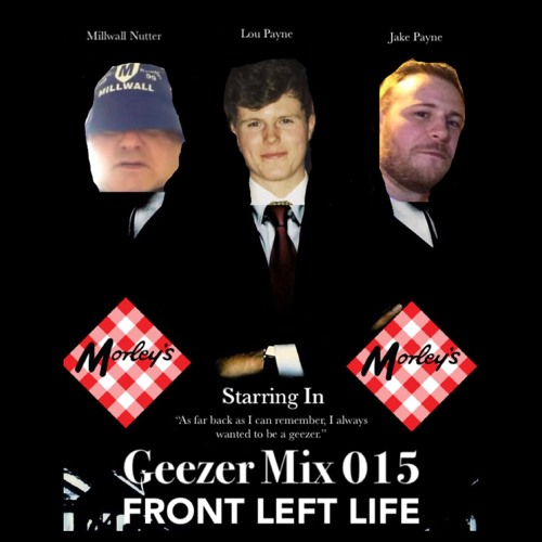 GeezerMix 015 - Front Left Life
