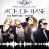 Ace Of Base - All For You (House Worker Remix) FREE DOWNLOAD