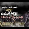 96 Que Ya No Me Llame Rodrigo Tapari DjTulexMix Portada del disco