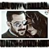 Dil Diyan Gallan Dj Manish & Dj Aman Remix