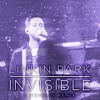 Linkin Park - Invisible (Intensity Remix)