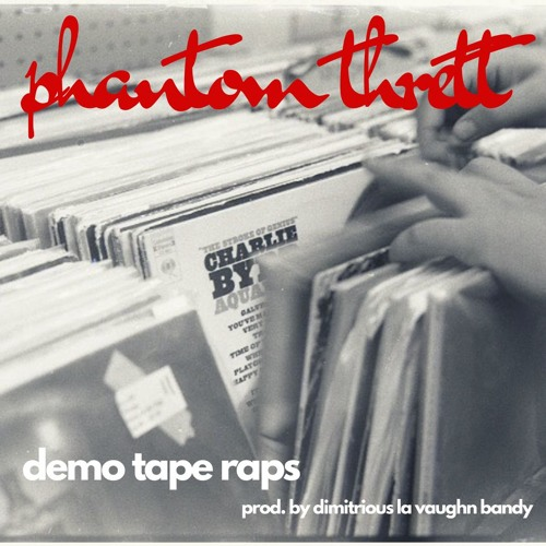 Demo Tape Raps