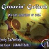 Groovin' Goliath