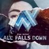All falls down-Alan Walker ft Noah Cyrus & Juliander