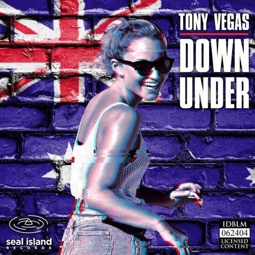 Tony Vegas - Down Under (Radio Edit)