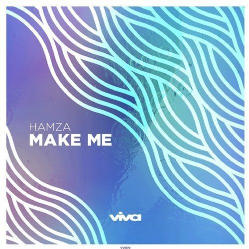 Make Me (Original Mix) - Hamza